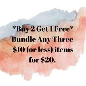 *Any Items $10 or Less - Buy 2 Get 1 Free*